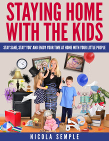 STAYING HOME WITH THE KIDS ECOVER