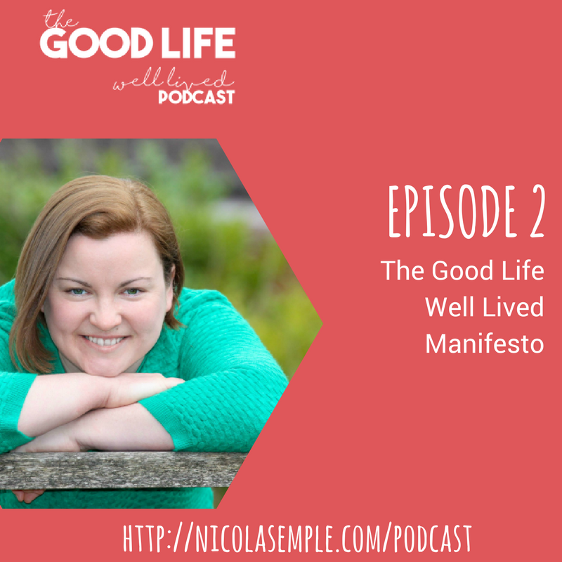 the good life well lived podcast nicola semple