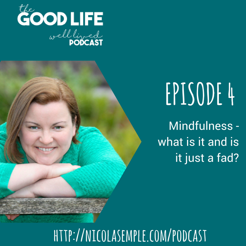 he good life well lived podcast nicola semple
