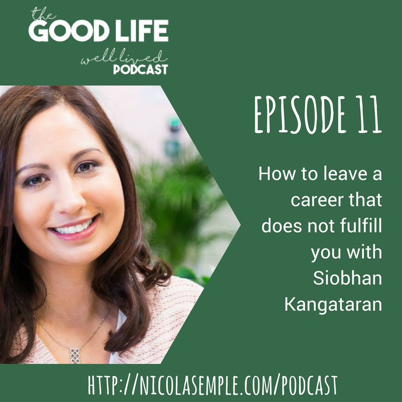 011 How to leave a career that does not fulfill you with Siobhan Kangataran