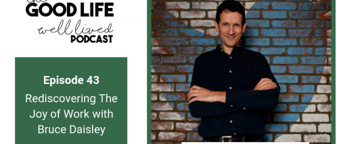 043 Rediscovering The Joy Of Work with Bruce Daisley
