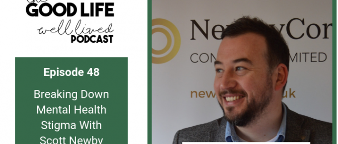 048 Breaking Down Mental Health Stigma With Scott Newby